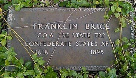 BRICE (VETERAN CSA), FRANKLIN - Grayson County, Texas | FRANKLIN BRICE (VETERAN CSA) - Texas Gravestone Photos