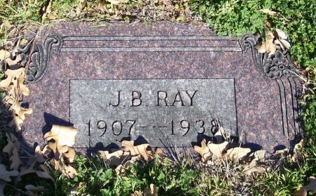 RAY, J. B. - Grayson County, Texas | J. B. RAY - Texas Gravestone Photos