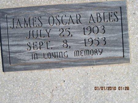 ABLES, JAMES OSCAR - Hall County, Texas | JAMES OSCAR ABLES - Texas Gravestone Photos
