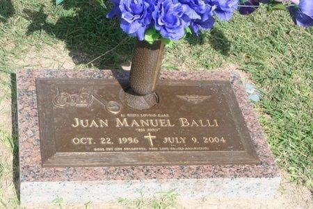 BALLI, JUAN MANUEL - Hidalgo County, Texas | JUAN MANUEL BALLI - Texas Gravestone Photos