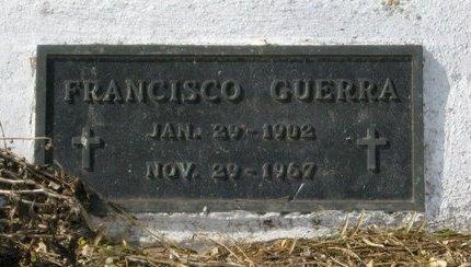 GUERRA, FRANCISCO - Hidalgo County, Texas | FRANCISCO GUERRA - Texas Gravestone Photos