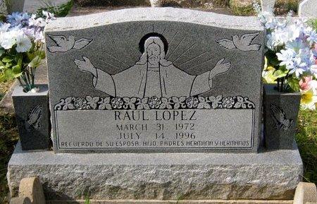 LOPEZ, RAUL - Hidalgo County, Texas | RAUL LOPEZ - Texas Gravestone Photos