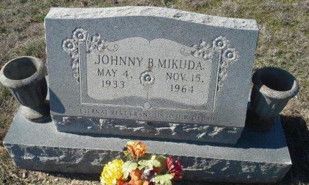 MIKUDA, JOHNNY B. - Hill County, Texas | JOHNNY B. MIKUDA - Texas Gravestone Photos