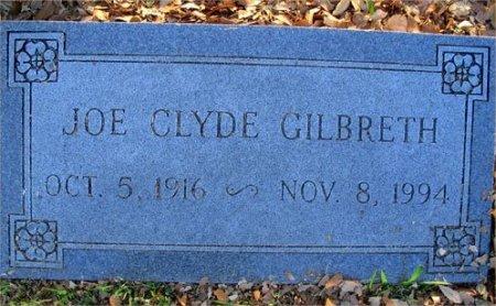 GILBRETH, JOE CLYDE - Hopkins County, Texas | JOE CLYDE GILBRETH - Texas Gravestone Photos