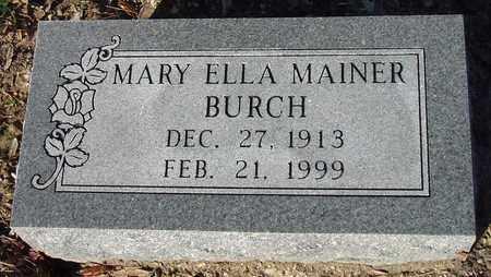 BURCH, MARY ELLA - Houston County, Texas | MARY ELLA BURCH - Texas Gravestone Photos