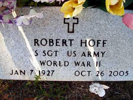 HOFF (VETERAN WWII), ROBERT - Houston County, Texas | ROBERT HOFF (VETERAN WWII) - Texas Gravestone Photos