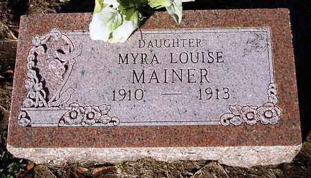 MAINER, MYRA LOUISE - Houston County, Texas | MYRA LOUISE MAINER - Texas Gravestone Photos