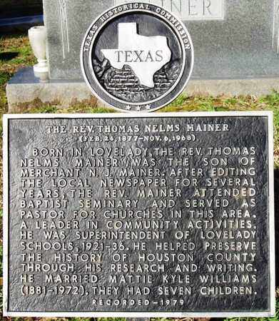 MAINER, THOMAS NELMS (HISTORICAL MARKER) - Houston County, Texas | THOMAS NELMS (HISTORICAL MARKER) MAINER - Texas Gravestone Photos