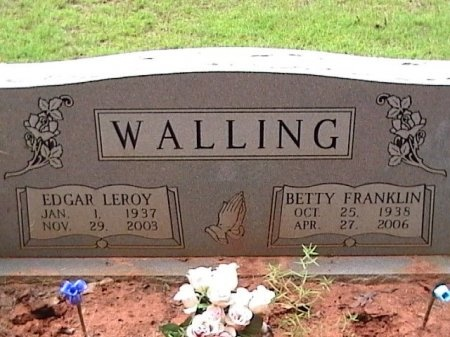 FRANKLIN WALLING, BETTY RUTH - Houston County, Texas | BETTY RUTH FRANKLIN WALLING - Texas Gravestone Photos