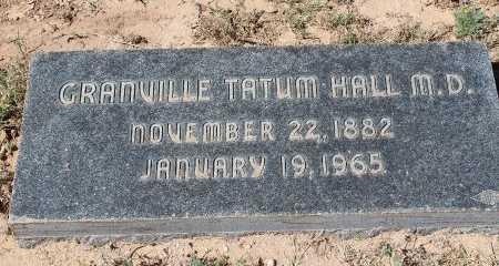 HALL, M.D., GRANVILLE TATUM - Howard County, Texas | GRANVILLE TATUM HALL, M.D. - Texas Gravestone Photos