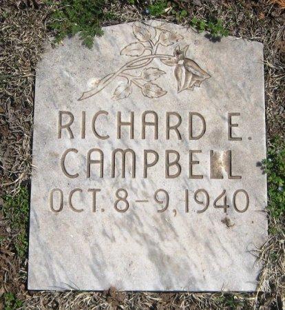 CAMPBELL, RICHARD E. - Hutchinson County, Texas | RICHARD E. CAMPBELL - Texas Gravestone Photos
