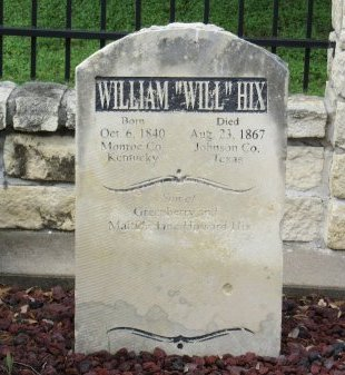 "HIX, WILLIAM ""WILL"" - Johnson County, Texas | WILLIAM ""WILL"" HIX - Texas Gravestone Photos"