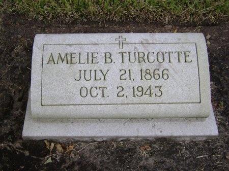 "TURCOTTE, AMELIA ""AMELIE"" - Kenedy County, Texas | AMELIA ""AMELIE"" TURCOTTE - Texas Gravestone Photos"