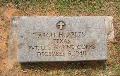 ABLES (VETERAN), ARCH H. - Lamar County, Texas | ARCH H. ABLES (VETERAN) - Texas Gravestone Photos