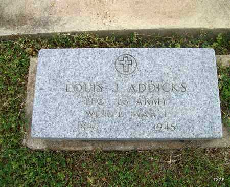 ADDICKS (VETERAN WWI), LOUIS JOHN - Lavaca County, Texas | LOUIS JOHN ADDICKS (VETERAN WWI) - Texas Gravestone Photos