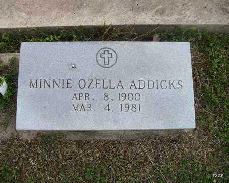ADDICKS, MINNIE OZELLA - Lavaca County, Texas | MINNIE OZELLA ADDICKS - Texas Gravestone Photos