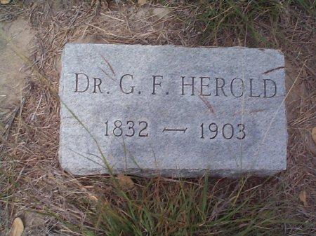 HEROLD, GEORGE FERDINAND (DR.) - Lavaca County, Texas | GEORGE FERDINAND (DR.) HEROLD - Texas Gravestone Photos