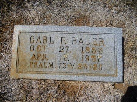BAUER, CARL FREDERICK - Lee County, Texas | CARL FREDERICK BAUER - Texas Gravestone Photos