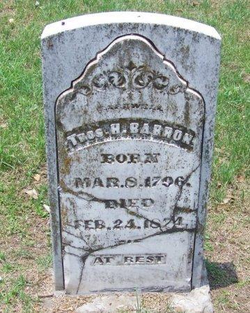 BARRON (VETERAN 1812), THOMAS H. - McLennan County, Texas | THOMAS H. BARRON (VETERAN 1812) - Texas Gravestone Photos