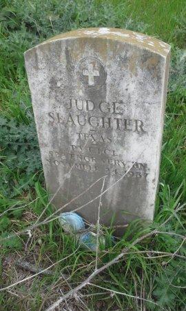 SLAUGHTER (VETERAN), JUDGE - McLennan County, Texas | JUDGE SLAUGHTER (VETERAN) - Texas Gravestone Photos