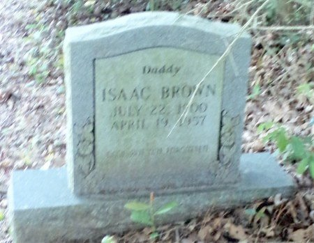 BROWN, ISAAC - Montgomery County, Texas | ISAAC BROWN - Texas Gravestone Photos