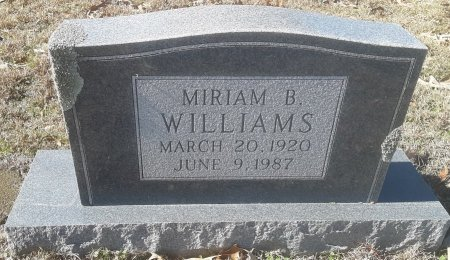 WILLIAMS, MIRIAM B - Morris County, Texas | MIRIAM B WILLIAMS - Texas Gravestone Photos