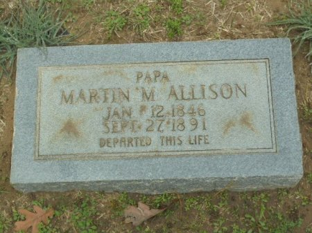 ALLISON, MARTIN M - Panola County, Texas | MARTIN M ALLISON - Texas Gravestone Photos