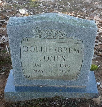 BREM JONES, DOLLIE - Red River County, Texas | DOLLIE BREM JONES - Texas Gravestone Photos