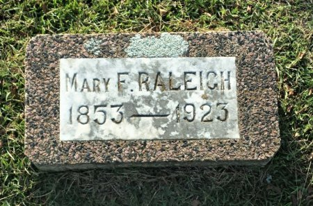 RALEIGH, MARY F. - Red River County, Texas | MARY F. RALEIGH - Texas Gravestone Photos
