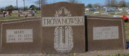 TROYANOWSKI, MARY - Robertson County, Texas | MARY TROYANOWSKI - Texas Gravestone Photos