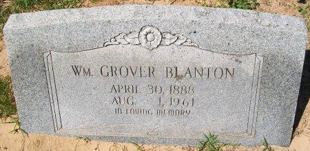BLANTON, WILLIAM GROVER - Rusk County, Texas | WILLIAM GROVER BLANTON - Texas Gravestone Photos