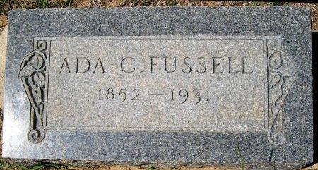 FUSSELL, ADA C. - Rusk County, Texas   ADA C. FUSSELL - Texas Gravestone Photos