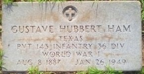 HAM (VETERAN WWI), GUSTAVE HUBBERT - Rusk County, Texas | GUSTAVE HUBBERT HAM (VETERAN WWI) - Texas Gravestone Photos