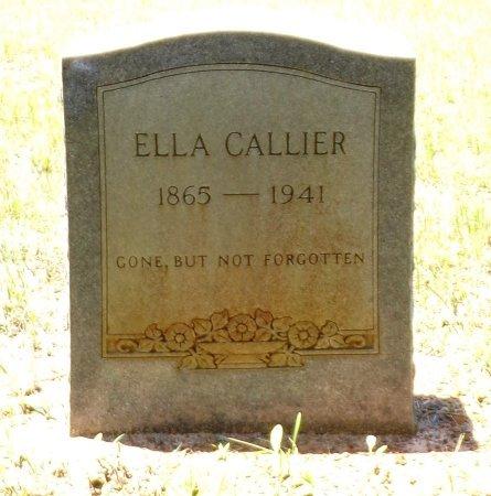 CALLIER, ELLA - San Jacinto County, Texas | ELLA CALLIER - Texas Gravestone Photos