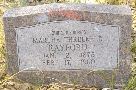 THRELKELD RAYFORD, MARTHA - Smith County, Texas | MARTHA THRELKELD RAYFORD - Texas Gravestone Photos