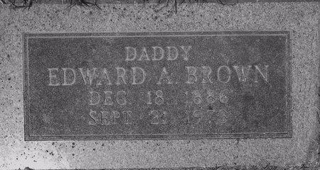 BROWN, EDWARD A - Tarrant County, Texas | EDWARD A BROWN - Texas Gravestone Photos