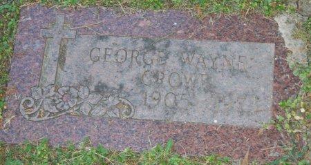 CROWE, GEORGE WAYNE - Tarrant County, Texas   GEORGE WAYNE CROWE - Texas Gravestone Photos