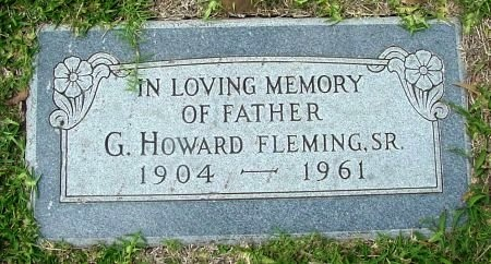 FLEMING, SR., GEORGE HOWARD - Tarrant County, Texas | GEORGE HOWARD FLEMING, SR. - Texas Gravestone Photos