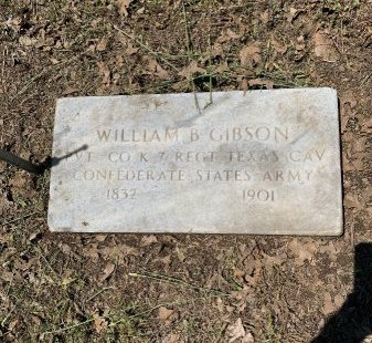 GIBSON (VETERAN CSA), WILLIAM B - Tarrant County, Texas | WILLIAM B GIBSON (VETERAN CSA) - Texas Gravestone Photos