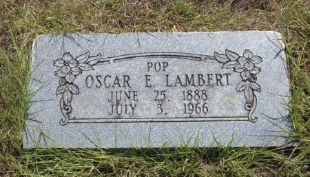 LAMBERT, OSCAR ERNEST - Tarrant County, Texas | OSCAR ERNEST LAMBERT - Texas Gravestone Photos