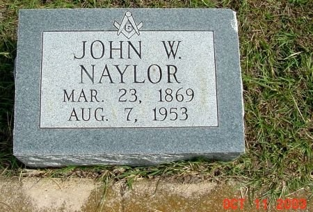 NAYLOR, JOHN W. - Tarrant County, Texas   JOHN W. NAYLOR - Texas Gravestone Photos
