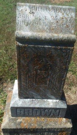 BROWN, SAMUEL M - Titus County, Texas | SAMUEL M BROWN - Texas Gravestone Photos
