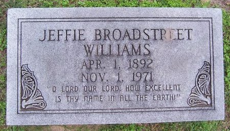 BROADSTREET WILLIAMS, JEFFIE - Titus County, Texas | JEFFIE BROADSTREET WILLIAMS - Texas Gravestone Photos