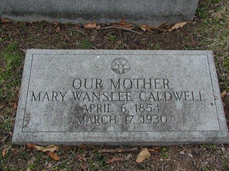 WANSLEE CALDWELL, MARY - Travis County, Texas   MARY WANSLEE CALDWELL - Texas Gravestone Photos