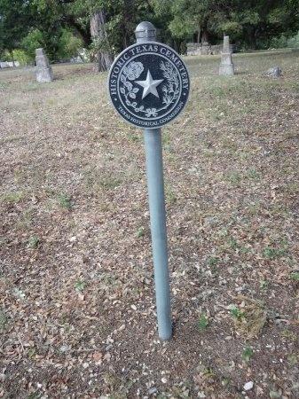 *HISTORIC CEMETERY MARKER,  - Travis County, Texas |  *HISTORIC CEMETERY MARKER - Texas Gravestone Photos