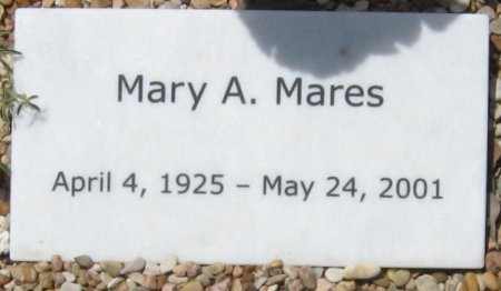 MARES, MARY A. - Travis County, Texas | MARY A. MARES - Texas Gravestone Photos