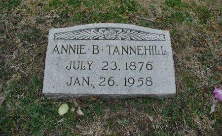 TANNEHILL, ANNIE B. - Travis County, Texas | ANNIE B. TANNEHILL - Texas Gravestone Photos