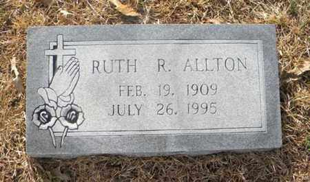 ALLTON, RUTH R - Tyler County, Texas | RUTH R ALLTON - Texas Gravestone Photos
