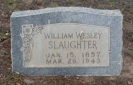SLAUGHTER, WILLIAM WESLEY - Val Verde County, Texas | WILLIAM WESLEY SLAUGHTER - Texas Gravestone Photos