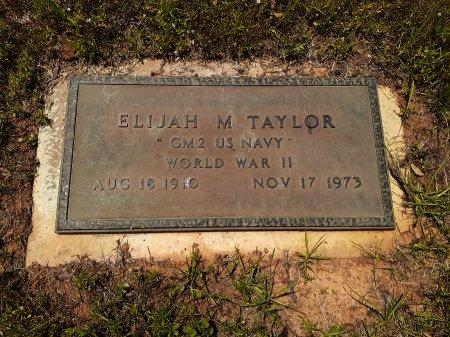 TAYLOR (VETERAN WWII), ELIJAH M. - Van Zandt County, Texas | ELIJAH M. TAYLOR (VETERAN WWII) - Texas Gravestone Photos